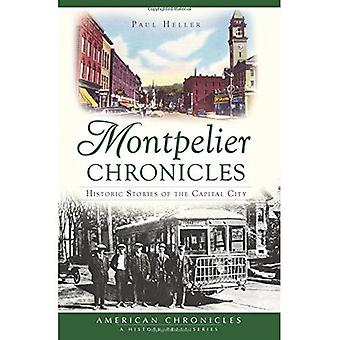 Montpelier Chronicles:: Historic Stories of the Capital City (American Chronicles)