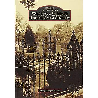 Winston-Salem's Historic Salem Cemetery (Images of America)