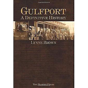Gulfport:: A Definitive History