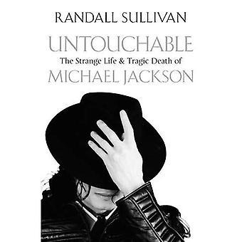 The Untouchables: Het vreemde leven en de tragische dood van Michael Jackson