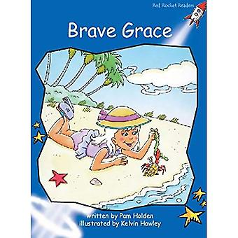 Brave Grace: Level 3: Early (Red Rocket Readers: Fiction Set A)