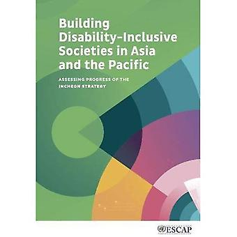 Building Disability-Inclusive Societies in Asia and the Pacific