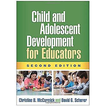 Bambino e sviluppo adolescenziale per gli educatori, seconda edizione
