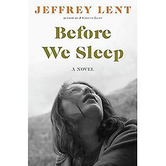 Auparavant, nous dormons: Un roman
