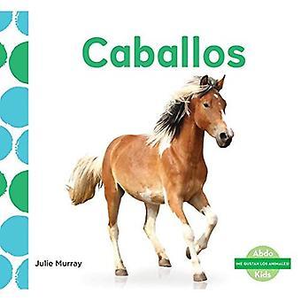 Caballos (Horses) (me Gustan Los Animales! (I Like Animals!))