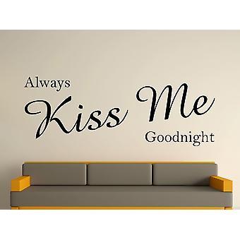 Altid kys mig godnat væg kunst klistermærke - sort