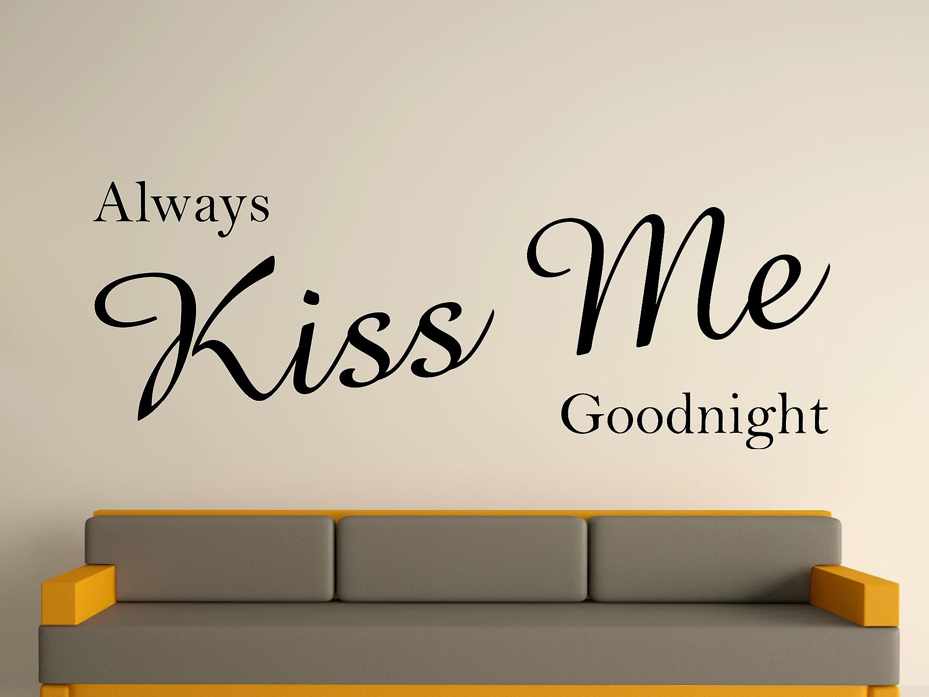 Always Kiss Me Goodnight Wall Art Sticker - Black