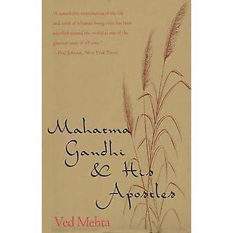 Mahatma Gandhi seus Apóstolos por Mehta & Ved
