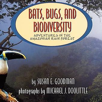Ultimate Field Trip 1 Adventures in the Amazon Rain Forest by Goodman & Susan E.