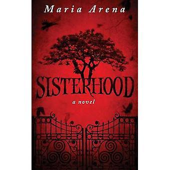 Sisterhood door Arena & Maria