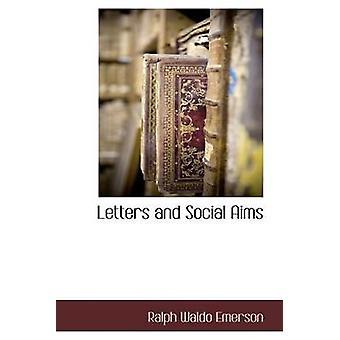 Bokstäver och sociala mål av Emerson & Ralph Waldo