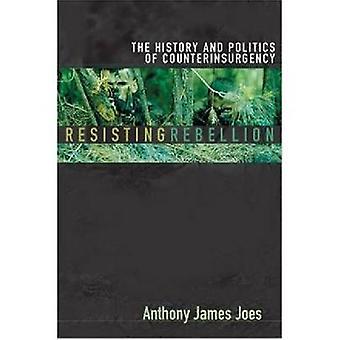 Rébellion de résister à l'histoire et la politique de contre-insurrection par Joes & Anthony James