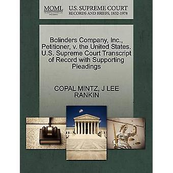 Bolinders Company Inc. Petitioner v. the United States. U.S. Supreme Court Transcript of Record with Supporting Pleadings by MINTZ & COPAL