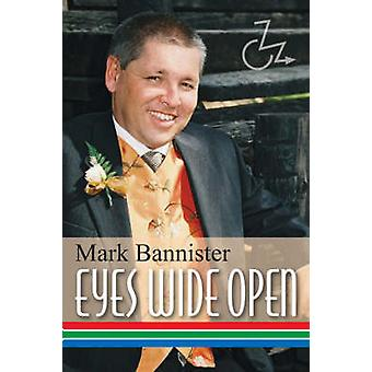 Eyes Wide Open by Bannister & Mark