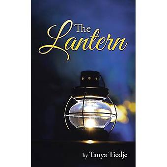 The Lantern by Tiedje & Tanya