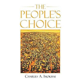 The Peoples Choice by Imokhai & Charles A