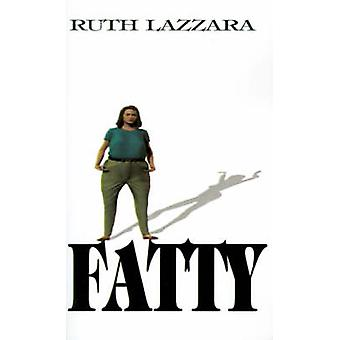 Fet... av Lazzara & Ruth