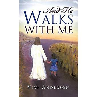 And He Walks with Me by Anderson & Vivi