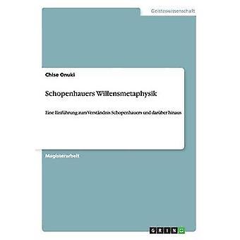 Schopenhauers Willensmetaphysik da Onuki & Chise