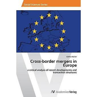 CrossBorder Mergers in Europe by Muller & Cedric
