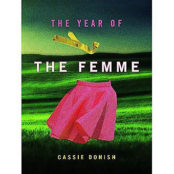 The Year of the Femme (Iowa Poetry Prize)