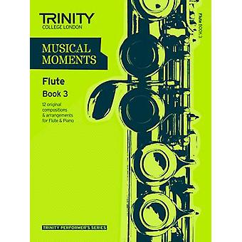 Musical Moments Flute - Book 3 by Trinity College London - 97808573619
