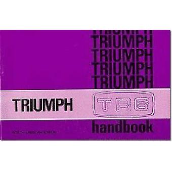 Triumph TR6 Official Owners' Handbook - Pt.. 545111/75 (US ed) by Broo