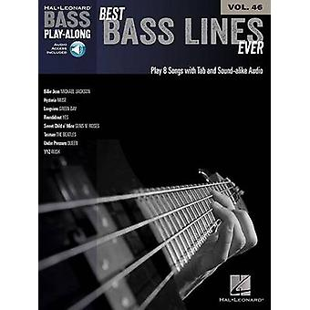 Bass Play-Along - Best Bass Lines Ever - Volume 46 by Hal Leonard Publi