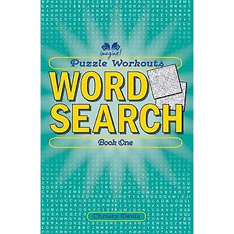 Puzzle Workouts - Word Search - Book 1 by Puzzle Workouts - Word Search -