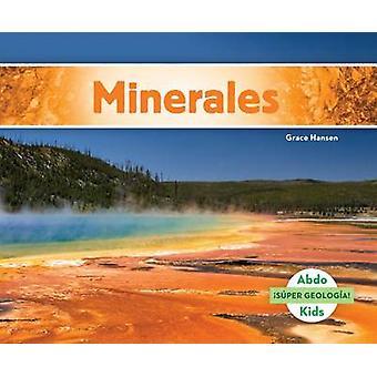 Minerales (Minerals) by Grace Hansen - 9781680803334 Book