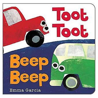 Toot Toot Beep Beep by Emma Garcia - 9781906250843 Book
