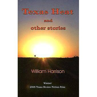 Texas Heat and Other Stories by William Harrison - 9781881515845 Book
