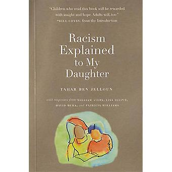 Racism Explained to My Daughter (New edition) by Tahar Ben Jelloun -