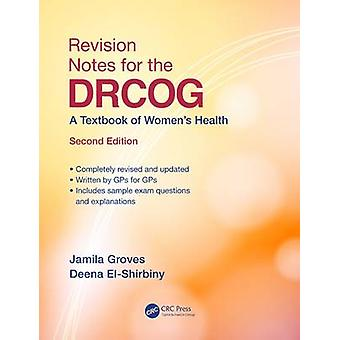 Revision Notes for the DRCOG by Jamila Groves