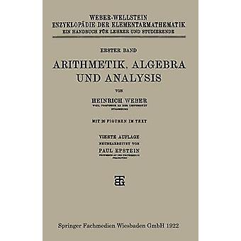 Arithmetik Algebra Und Analysis by Weber & Heinrich