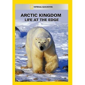 Arctic kungariket: Livet vid kanten [DVD] USA import