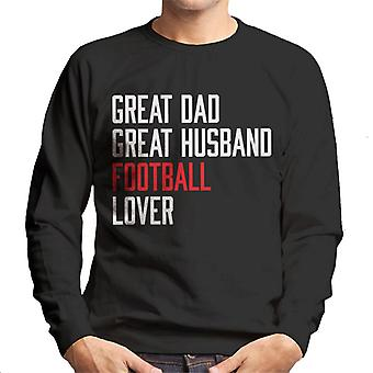 Great Dad Great Husband Football Lover Men's Sweatshirt