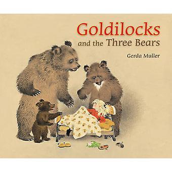 Goldlöckchen und die drei Bären von Gerda Muller - 9780863157950 Buch