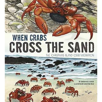 Quando os caranguejos cruzam a areia - a migração do caranguejo de Ilha Christmas por Sha