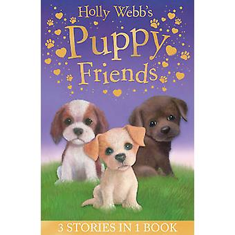 Holly Webb's Puppy Friends - Timmy in Trouble - Buttons the Runaway Pu