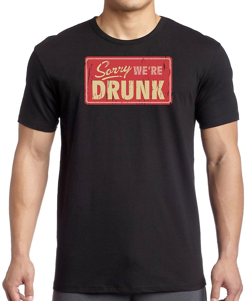 Sorry Were Drunk - Funny Crude Kids T Shirt