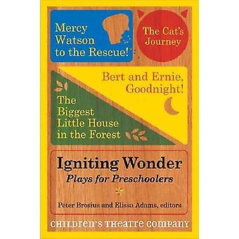 Antændende Wonder - spiller for førskolebørn ved Childern's Theatre Company