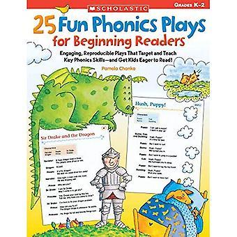 25 roliga Phonics spelar för början läsare: engagerande, reproducerbara spelar som Target och lär nyckel Phonics kompetens- och få barnen ivriga att läsa!