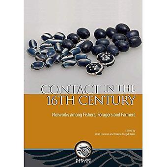 Kontakt på 1500-talet: nätverk bland fiskare, halvöknar och jordbrukare (kvicksilver)