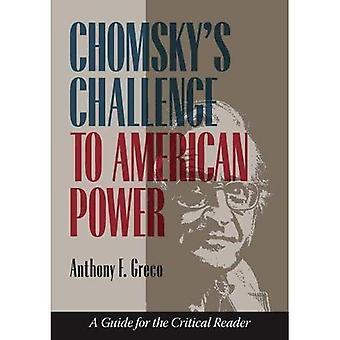 Défi de Chomsky à la puissance américaine: un Guide pour le lecteur critique