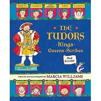 The Tudors: Rois, reines, des Scribes et des furets!
