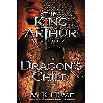 Dragon's Child (King Arthur Trilogy)