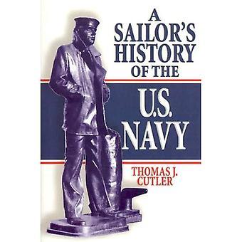 Storia di un marinaio della Marina degli Stati Uniti (US Naval Institute blu & Gold libreria professionale)