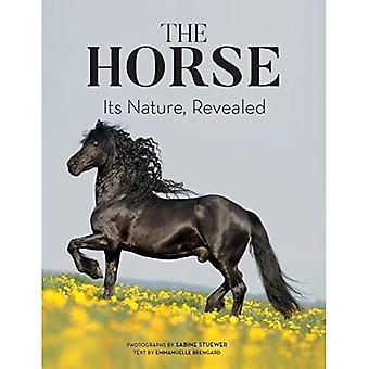 Le cheval: Sa Nature, a révélé