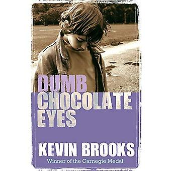 Dumma choklad ögon